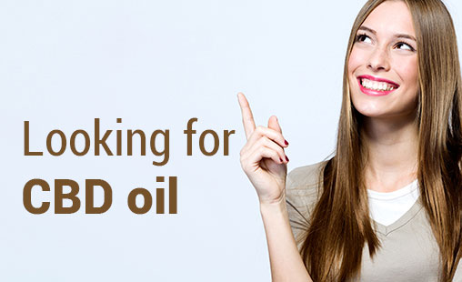 What to look for when buying CBD Oil?
